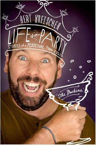 Life of the Party by Bert Kreischer