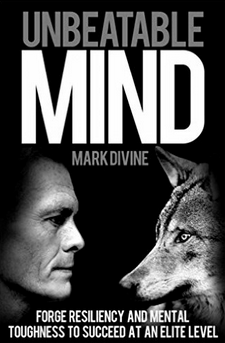 Unbeatable Mind by Mark Divine, Part 2