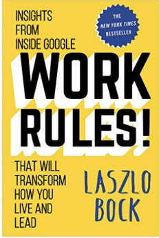 Work Rules by Laszlo Bock
