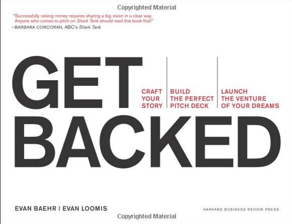 Get Backed by Evan Baehr and Evan Loomis