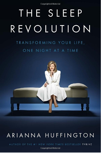 The Sleep Revolution by Arianna Huffington