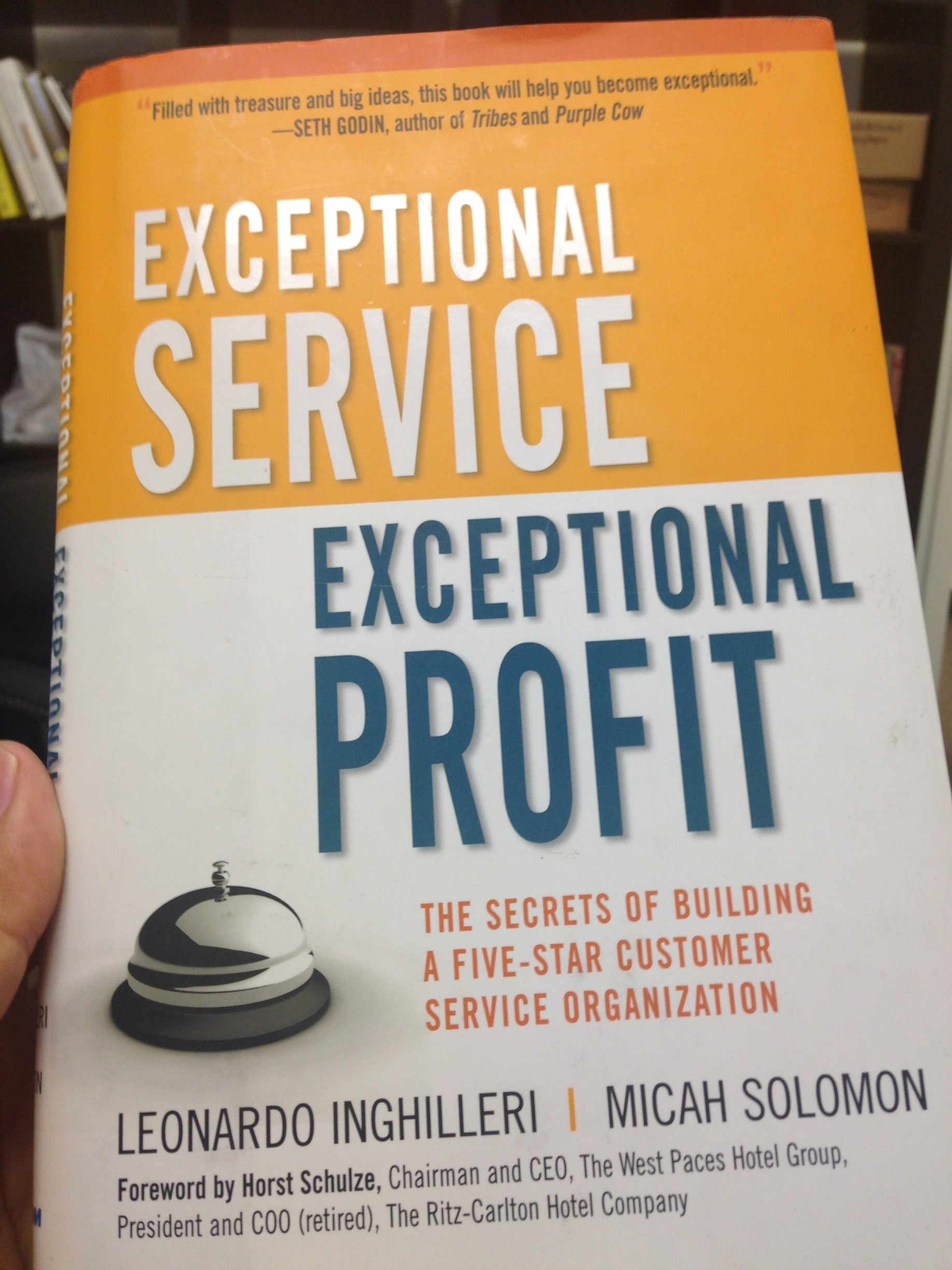 Exceptional Service, Exceptional Profit by Leonardo Inghilleri and Micah Solomon
