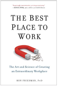 The Best Place to Work by Ron Friedman