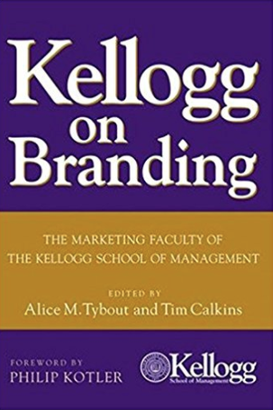 Kellogg on Branding by Kellogg School of Management